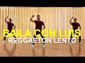 REGGAETON LENTO (Bailemos) CNCO COREOGRAFIA | BAILA CON LUIS 2017