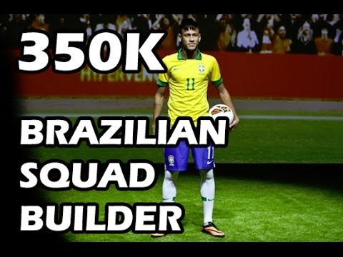 350K BRAZILIAN SQUAD BUILDER | FIFA 14 ULTIMATE TEAM