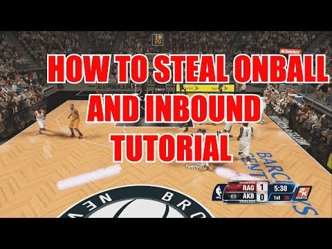 #NBA2K14 PS4 NEXT GEN DEFENSE ONBALL DEFENSE TUTORIAL AND FORCE INBOUND TURNOVERS TUTORIAL