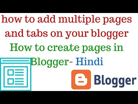 how to add multiple pages and tabs on your blogger|How to create pages in Blogger- Hindi