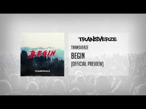 Transverze - Begin (Official Preview)
