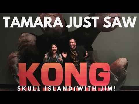 Kong: Skull Island - Tamara Just Saw