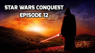 Star Wars Conquest Mod Part 12 Incinerating Planets!