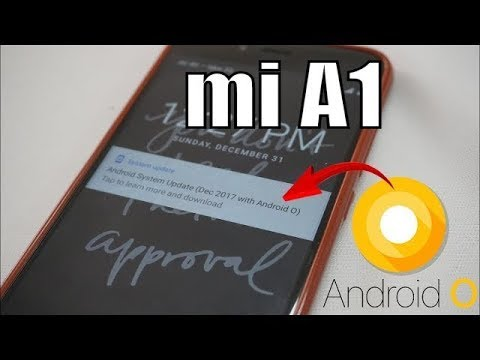 Xiaomi Mi A1 : How To Get Android 8.0 Oreo Official OTA Update