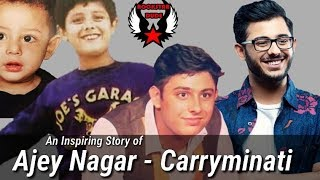 An Inspiring Story of CarryMinati