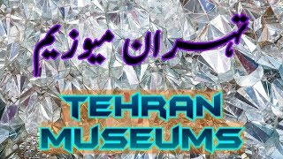 Tehran Museums, Iran Part 17 (Travel Documentary in Urdu Hindi)