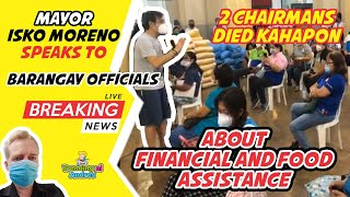 Mayor Isko Moreno special speech to the Barangays about financial and food assistance