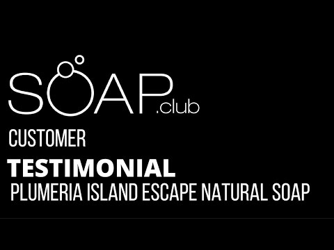 #SoapDotClub Plumeria Island Escape Natural Soap Review