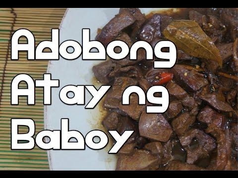 Paano magluto Adobong Atay ng Baboy Recipe - Filipino Tagalog Pinoy