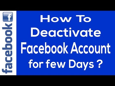 How to Deactivate Your Facebook Account for few Days 2017 | Deactivate Facebook Account for few Days