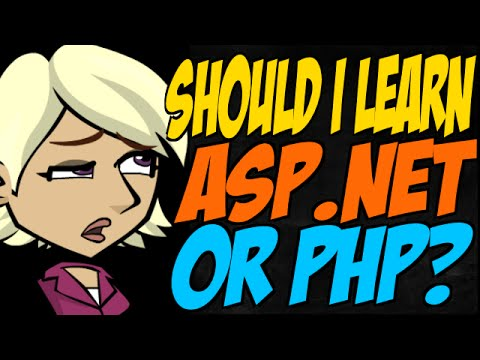 Should I Learn ASP.NET or PHP?