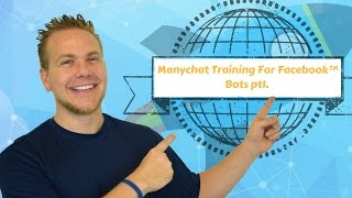 Manychat Training For Facebook™ Bots pt1.