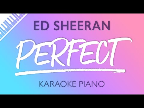 Perfect (Piano Karaoke Instrumental) Ed Sheeran