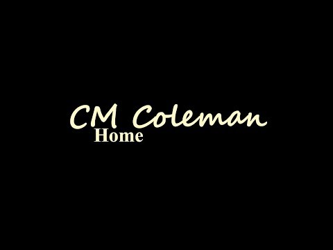 CM Coleman Home Trailer 2018