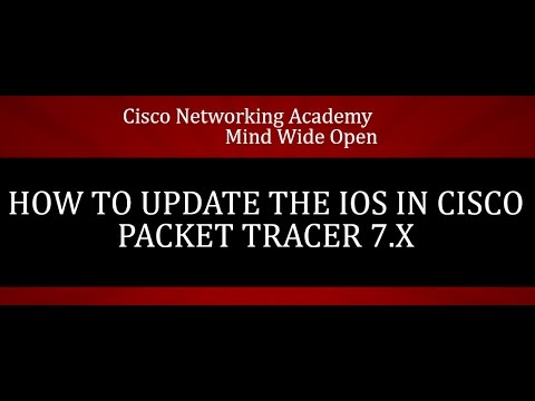 How to update the IOS in Cisco Packet Tracer 7.x
