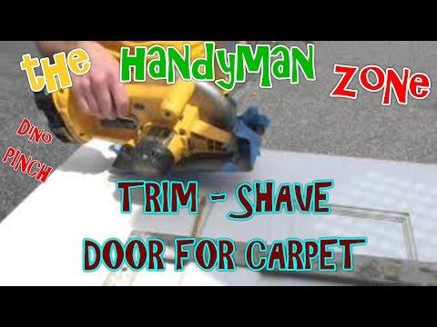 TRIM DOOR BOTTOM FOR NEW CARPET PART 2 OF 2