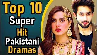 Top 10 Super Hit Pakistani Dramas | Pak Drama TV | Pakistan's All Times Super Hit Dramas | Top Ten