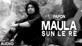 Maula Sun Le Re | Papon | Madras Cafe | John Abraham