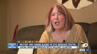 Mother Of Man Killed In 2012 Benghazi Attack Blasts Clinton