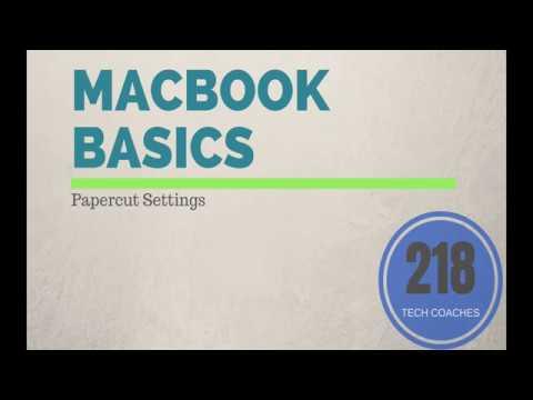 Macbook Basics: Papercut Settings