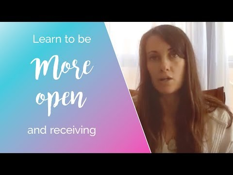Learn How to Be More Open to Receiving