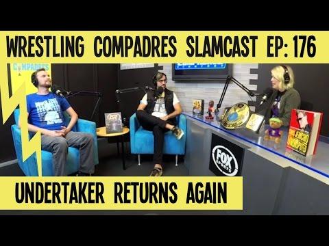 Wrestling Compadres Slamcast EP 176