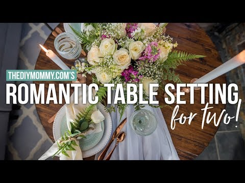 Romantic Table Setting for Two on a Budget + Flower Arrangement Hack | The DIY Mommy