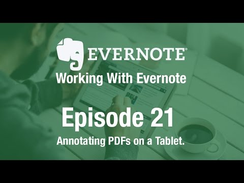 Working With Evernote | Ep 21 | Annotating on a Tablet