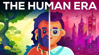 When Time Became History - The Human Era