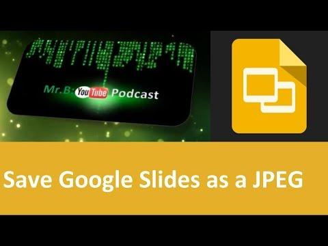 How Save Google slides as Jpeg