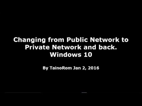 How to change from Public Network to Private Network Windows 10