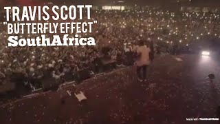 """Travis Scott Performs """"Butterfly Effect"""" In South Africa !"""
