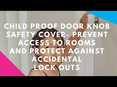 Child Proof Door Knob Safety Cover- Prevent access to rooms and protect against accidental lock outs