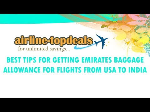 How to get Emirates cheap flights | Emirates Baggage Allowance