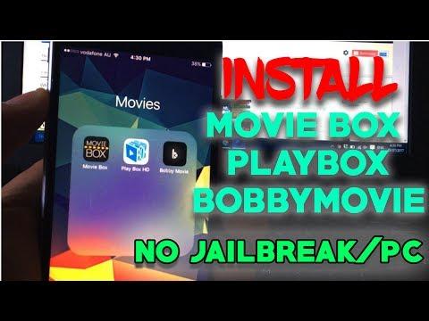 New Install Movie Box, PlayBox HD & Bobby Movie FREE iOS 9 /10 /11 NO Jailbreak/PC