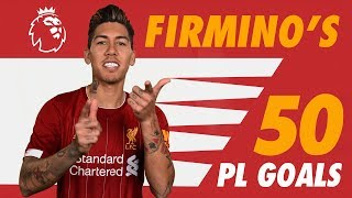 Firmino's 50 Premier League goals | Screamers, solo strikes and no-look finishes