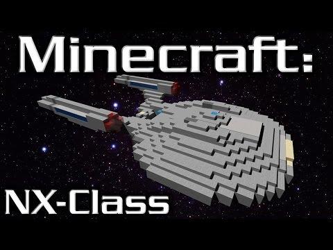 Minecraft: Star Trek: NX-Class Starship Tutorial (1/5 Scale)