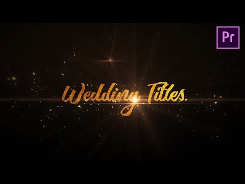 Create Animated Wedding Titles |  Premiere Pro Tutorial