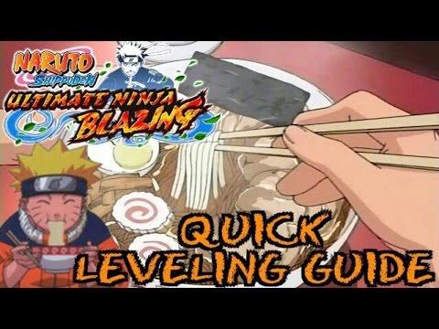 QUICK LEVELING GUIDE: Naruto Shippuden Ultimate Ninja Blazing