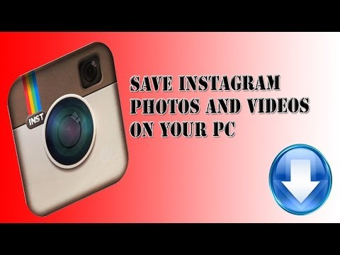 Save Instagram Photos and Videos 2014
