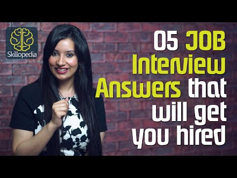 Surefire Job Interview answers that will get you hired - Job Interview Skills