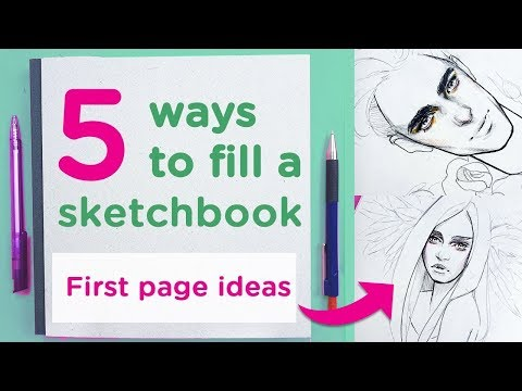 5 Ways to FILL a NEW Sketchbook 【Tips for First Page Ideas】
