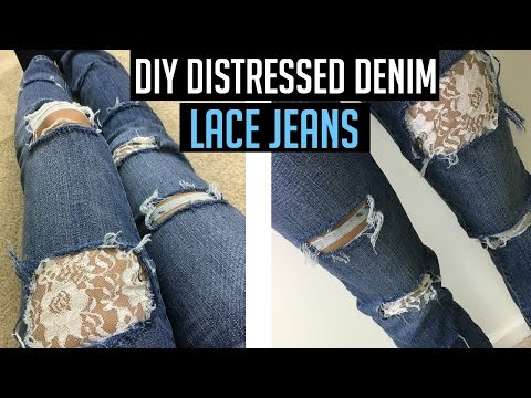 DIY Distressed Jeans Tutorial with LACE!