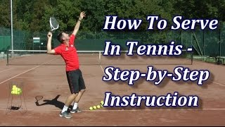How To Serve In Tennis In 7 Steps
