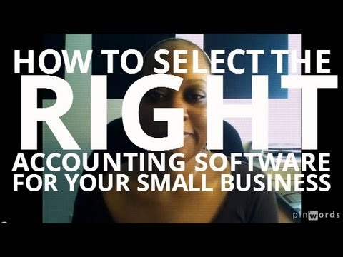 How To Select The Right Accounting Software For Your Small Business