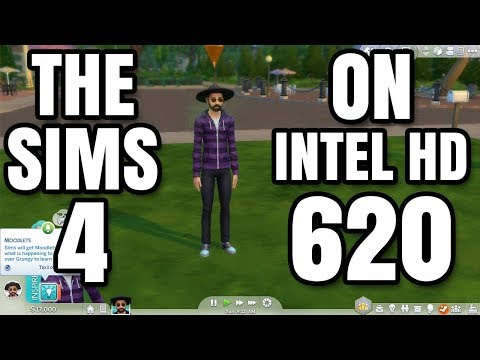 The Sims 4 ON Intel HD 620 Graphics Core i5 7200U