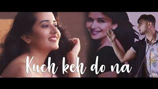 Kuch Keh Do Na - Official Music Video | Rahul Yadav | Feat. Awez Darbar | Bhavika Motwani