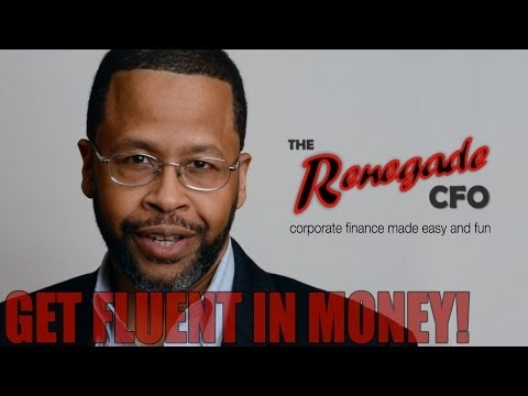 Renegade CFO Learn the Language of Money