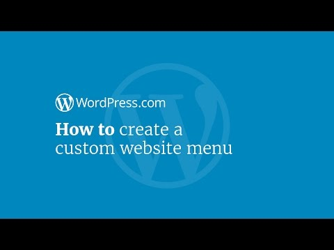 WordPress Tutorial: How to Create a Custom Website Menu