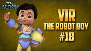 Vir: The Robot Boy | Hindi Cartoon Compilation For Kids | Compilation 18 | WowKidz Action